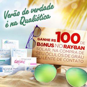 GANHE R  100,  CEM REAIS  DE BÔNUS NO RAY-BAN SOLAR, NA COMPRA DE SEU  ÓCULOS DE GRAU OU LENTE DE CONTATO. 32a3ad335f