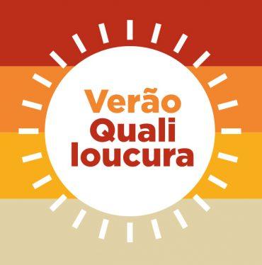 Campanha Verão Qualiloucura da Qualiótica